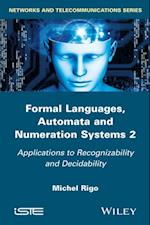Formal Languages, Automata and Numeration Systems, Volume 2 af Michel Rigo
