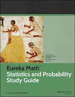 Eureka Math Statistics and Probability Study Guide (Common Core Mathematics)