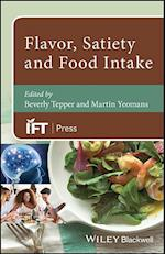 Flavor, Satiety and Food Intake (Institute of Food Technologists Series)