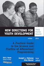 A Practical Guide to the Science and Practice of Afterschool Programming (J-b Mhs Single Issue Mental Health Services)