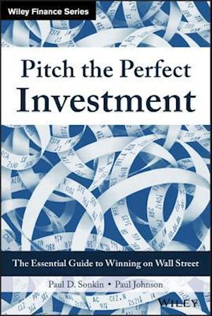 Bog, hardback Pitch the Perfect Investment af Paul D. Sonkin