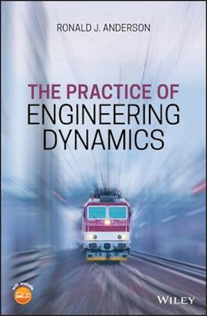 The Practice of Engineering Dynamics