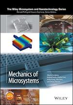Mechanics of Microsystems (Microsystem and Nanotechnology Series ME20)