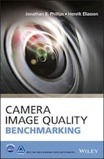 Camera Image Quality Benchmarking (Wiley-IS&T Series In Imaging Science And Technology)