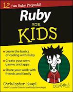 Ruby for Kids for Dummies (For dummies)