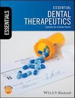 Essential Dental Therapeutics (Essentials Dentistry)