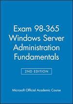 Exam 98-365 Windows Server Administration Fundamentals