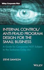Internal Control/Anti-Fraud Program Design for the Small Business (Wiley Corporate F&A)