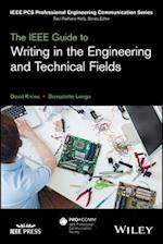 IEEE Guide to Writing in the Engineering and Technical Fields (IEEE Pcs Professional Engineering Communication Series)
