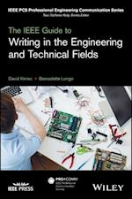 The IEEE Guide to Writing in the Engineering and Technical Fields (IEEE Pcs Professional Engineering Communication)
