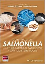 Control of Salmonella and Other Bacterial Pathogens in Low-Moisture Foods