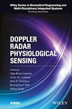 Doppler Radar Physiological Sensing (Wiley Series in Biomedical Engineering and Multidisciplinary Integrated Systems)