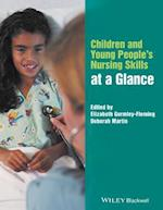 Children and Young People's Nursing Skills at a Glance (At a Glance Nursing and Healthcare)