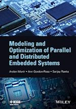 Modeling and Optimization of Parallel and Distributed Embedded Systems (Wiley - IEEE)