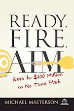 Ready, Fire, Aim (Agora)