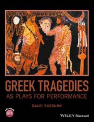 Greek Tragedies as Plays for Performance af David Raeburn