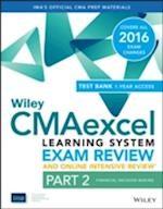 Wiley CMAexcel Learning System Exam Review 2016 and Online Intensive Review (Wiley CMA Learning System)