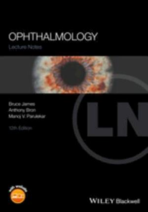 Lecture Notes Ophthalmology af Bruce James