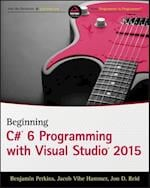 Beginning C# 6 Programming with Visual Studio 2015
