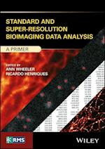 Standard and Super-Resolution Bioimaging Data Analysis (RMS Royal Microscopical Society)
