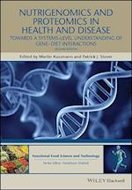Nutrigenomics and Proteomics in Health and Disease (Hui Food Science and Technology)
