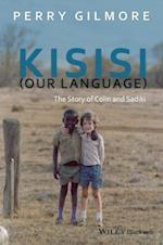 Kisisi Our Language (New Directions in Ethnography)