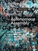 Autonomous Assembly (Architectural Design)