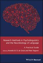 Research Methods in Psycholinguistics and the Neurobiology of Language (Gmlz - Guides to Research Methods in Language and Linguistics)