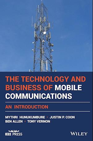 An Introduction to the Technology and Business of Mobile Telecommunications