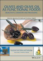 Olives and Olive Oil as Functional Foods (Hui Food Science and Technology)