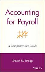 Accounting for Payroll af Steven M. Bragg