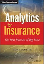 Analytics for Insurance (Wiley Finance Series)