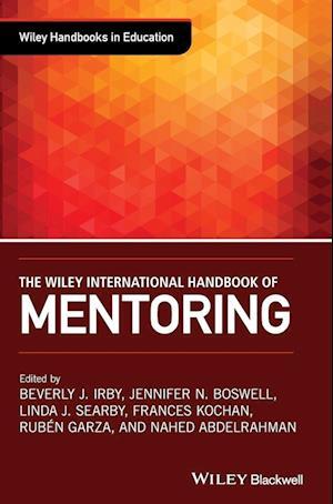 The Wiley International Handbook of Mentoring