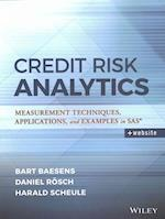 Credit Risk Analytics (Wiley and Sas Business Series)