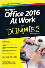 Microsoft Office 2016 at Work for Dummies (For Dummies (Computer/Tech))