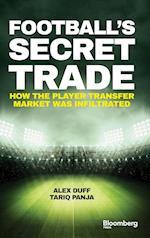 Football's Secret Trade (Bloomberg)