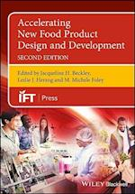 Accelerating New Food Product Design and Development (Institute of Food Technologists Series)
