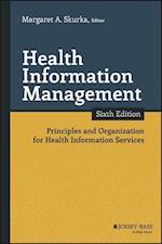 Health Information Management (Jossey Bass Public Health)