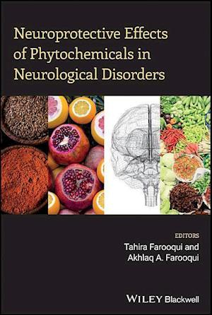Bog, hardback Neuroprotective Effects of Phytochemicals in Neurological Disorders af Tahira Farooqui