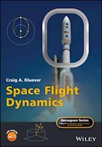 Space Flight Dynamics (Aerospace Series)