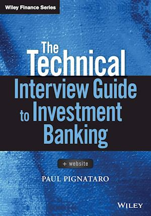 Bog, paperback The Technical Interview Guide to Investment Banking af Paul Pignataro
