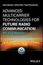 Advanced Multicarrier Technologies for Future Radio Communication (Information and Communication Technology)