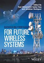 Backhauling/Fronthauling for Future Wireless Systems