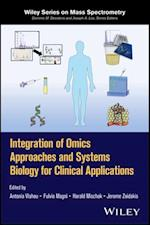 Integration of Omics Approaches and Systems Biology for Clinical Applications (Wiley Series on Mass Spectrometry)