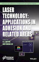 Laser Technology (Adhesion and Adhesives Fundamental and Applied Aspects)
