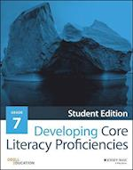 Developing Core Literacy Proficiencies, Grade 7 af Odell Education