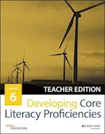Developing Core Literacy Proficiencies, Grade 6