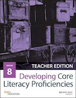 Developing Core Literacy Proficiencies, Grade 8 af Odell Education