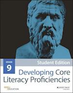 Developing Core Literacy Proficiencies, Grade 9 af Odell Education