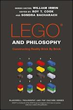 LEGO and Philosophy (The Blackwell Philosophy and Pop Culture Series)